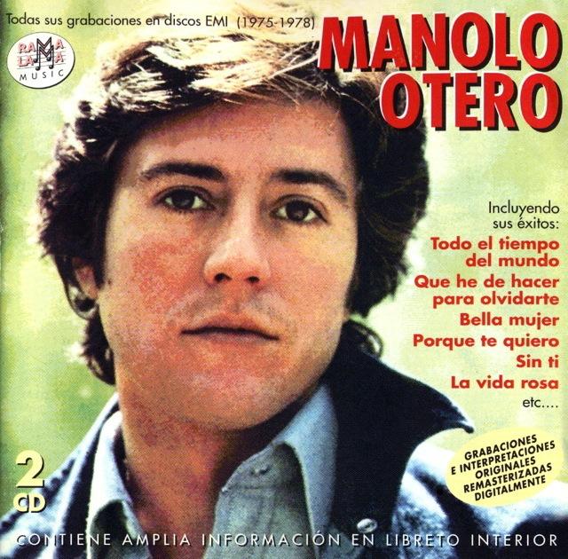 31dbedb49 MIJAS  MANOLO OTERO - Todas sus grabaciones en discos EMI (1975-1978)