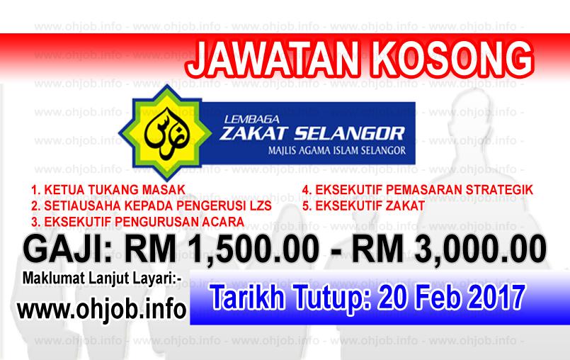 Jawatan Kerja Kosong Lembaga Zakat Selangor (LZS) logo www.ohjob.info februari 2017