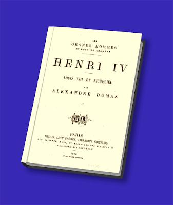 Los Grandes Hombres en Bata: Enrique IV, Luis XIII y Richelieu Alejandro Dumas