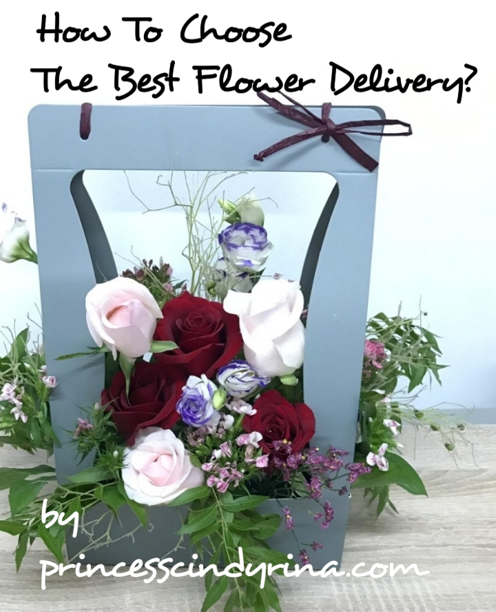 How To Choose The Best Flower Delivery Princess Cindyrina