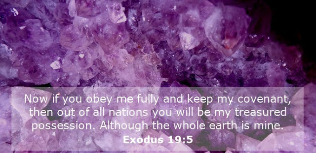 Now if you obey me fully and keep my covenant, then out of all nations you will be my treasured possession. Although the whole earth is mine.