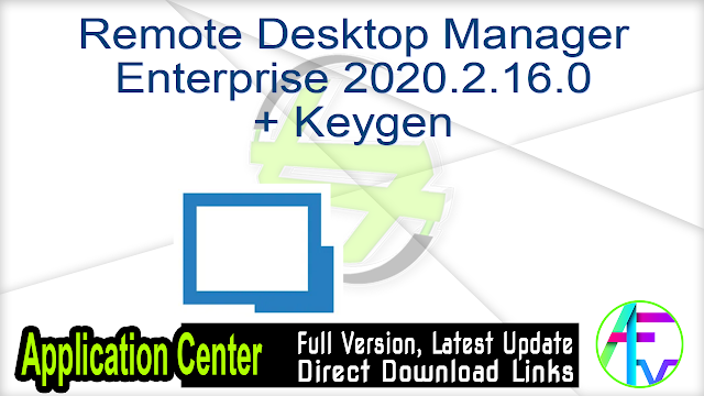Remote Desktop Manager Enterprise 2020.2.16.0 + Keygen