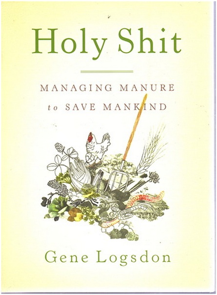 Organic Gardens Network Book Of The Week Holy Shit Managing