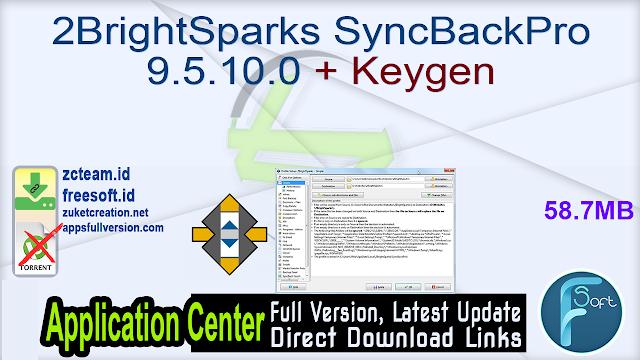 2BrightSparks SyncBackPro 9.5.10.0 + Keygen_ ZcTeam.id