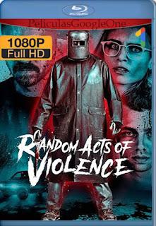Violencia Aleatoria (Random Acts of Violence) (2019) [1080p BRrip] [Latino-Inglés] [LaPipiotaHD]