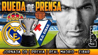 Real Madrid - Eibar Rueda de prensa de Zidane (21/10/17)   PREVIA LIGA JORNADA 09