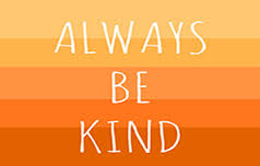 It costs nothing to be kind