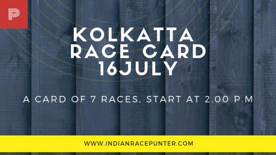 Kolkatta Race Card 16 July