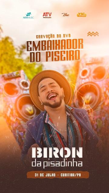Biron o embaixador piseiro grava seu DVD em Curitiba neste 31/07