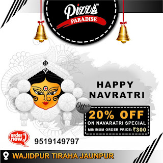 *Ad - Happy Navaratri : 20% OFF On Navaratri Special | Order Now 9519149797 | Pizza Paradise : Wazidpur Tiraha Jaunpur*