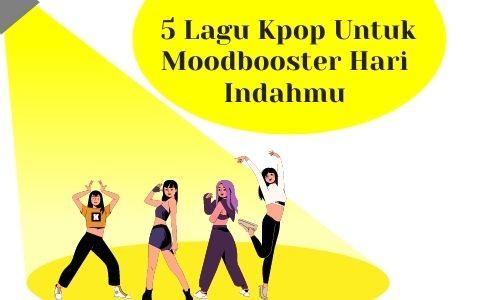 5 lagu kpop untuk moodbooster