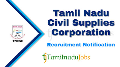 TNCSC Recruitment notification 2019, govt jobs in tamil nadu, tamil nadu govt jobs, tn govt jobs,