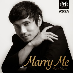 Mark Adam Lirik Lagu Marry Me