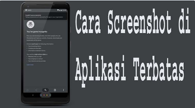 Cara Screenshot di Aplikasi Terbatas 1