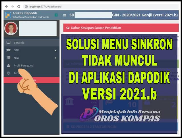 Solusi Menu Sinkronisasi Tidak Muncul Di Dapodik Versi 2021.b