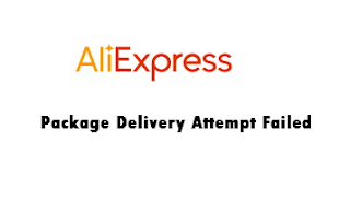 aliexpress-package-delivery-attempt-failed-message-solution