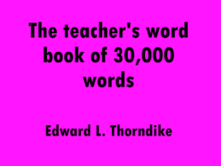 The teacher's word book of 30,000 words