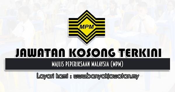 Jawatan Kosong 2021 di Majlis Peperiksaan Malaysia (MPM)