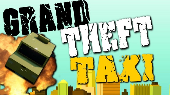 Grand Theft Taxi Free Download Pc Game