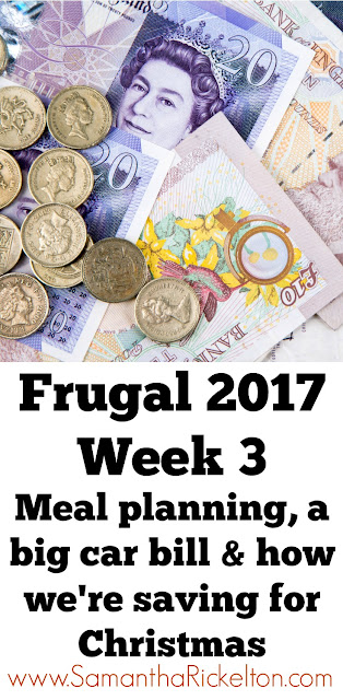 Frugal 2017 | Week 3 How I saved money this week including meal planning and opening a Christmas savings club with intu Metrocentre. Plus dealing with a big car bill.