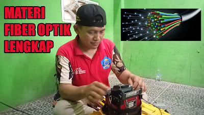 Materi Fiber Optik Lengkap