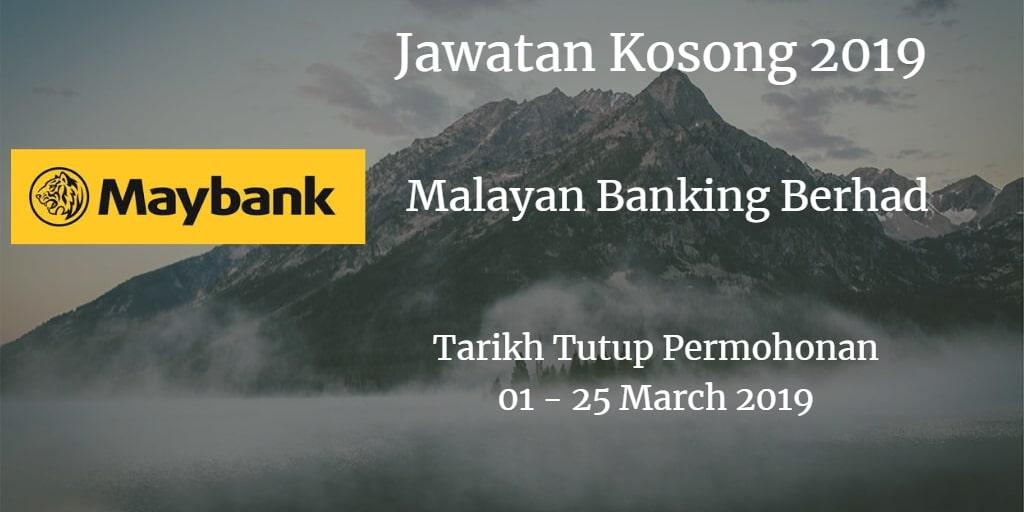 Jawatan Kosong Maybank 01 - 25 March 2019
