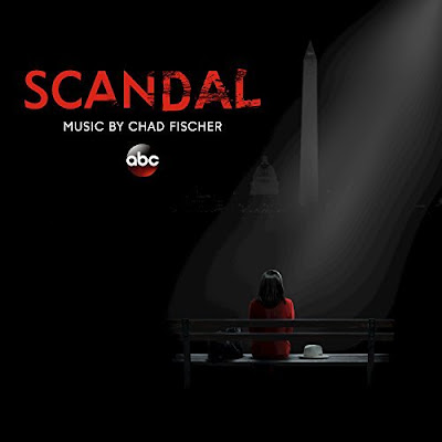Scandal Series Soundtrack Chad Fischer