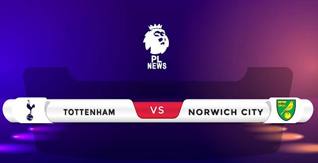 Tottenham vs Norwich Prediction & Match Preview