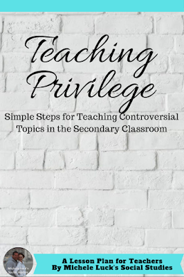 Teaching about white privilege or any privilege can be challenging for teachers in the middle or high school classroom. Read these suggestions and the step-by-step guide for introducing the important controversial subject to your students. #teaching #iteachmiddleschool #iteachhighschool #iteach678 #socialstudies #history #historyteacher #controversy #teachingcontroversy #writeprivilege #teachingwhiteprivilege #itstimetotalkracism