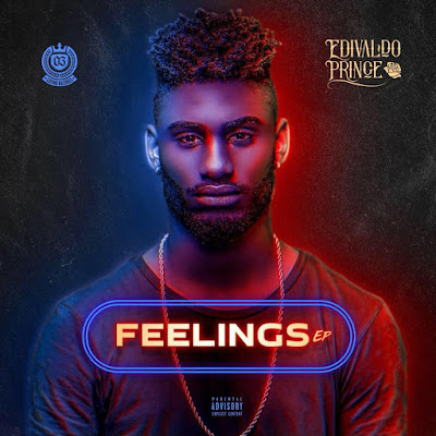 "Edivaldo Prince - Feelings ""EP"" 2018"