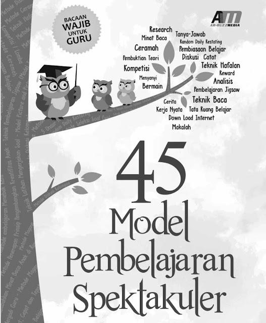 E-Book 45 Model Pembelajaran Spektakuler