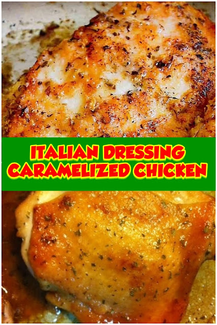 #Italian #Dressing #Caramelized #Chicken