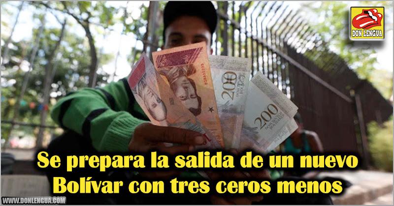 Se prepara la salida de un nuevo Bolívar con tres ceros menos