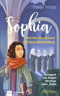"""Mehr zu Hildegard von Bingen im Kinderbuch """"Sophia und das Abenteuer auf dem Klosterberg"""" von Tanja Wenz"""