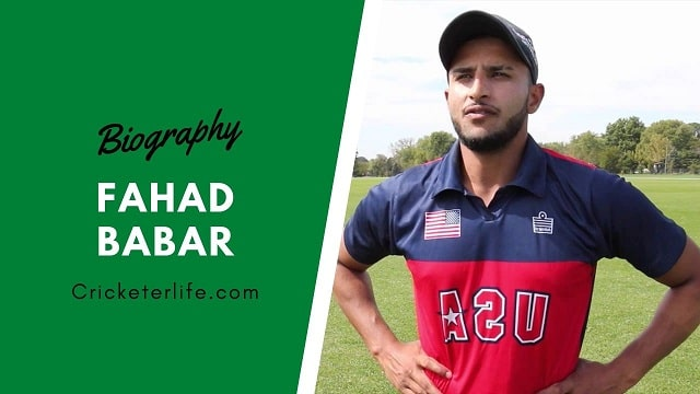 Fahad Babar cricketer Profile, age, height, stats, wife, etc.