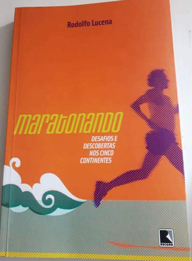 Maratonando - Desafios e descobertas nos cinco continentes