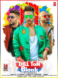 Dil Ton Blacck Lyrics - Jassie Gill | Badshah Song