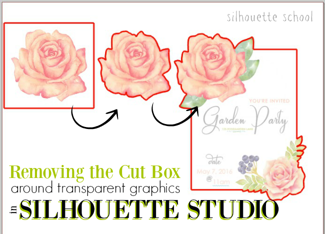 Silhouette Studio Tutorial Removing Cut Box Transparent Graphics