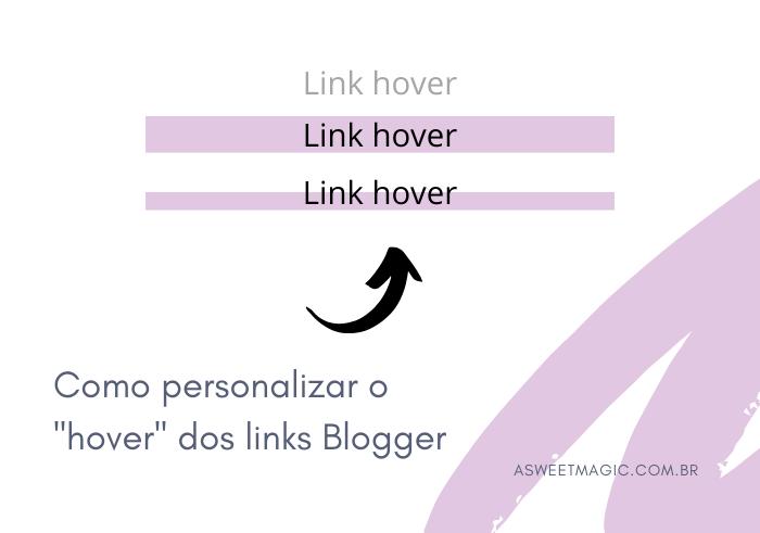 Como colocar efeito hover no link - Blogger