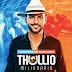 Baixar – Thullio Milionário – #VaidescendoVaitrabalhando – Promocional de Setembro – 2019