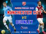 Liga Inggris Malam Ini, Manchester City Vs Burnley Berikut Prediksinya