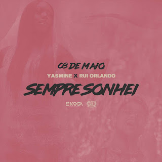 Yasmine & Rui Orlando - Sempre Sonhei (Rnb) [2020]