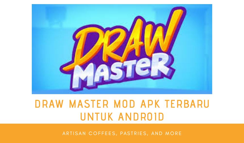 Draw Master Mod Apk, Download Aplikasi Drawmaster Versi Terbaru Untuk Android
