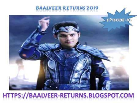 BAALVEER RETURNS EPISODE 10
