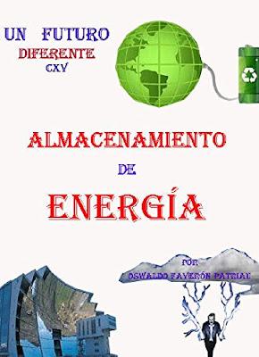 ALMACENAMIENTO DE ENERGIA , UN FUTURO DIFERENTE