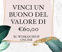 RC Woman Abbigliamento : vinci gratis un buono shopping da 60 euro