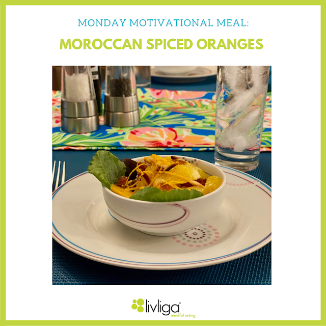 Monday Motivational Meal - Moroccan Spiced Oranges