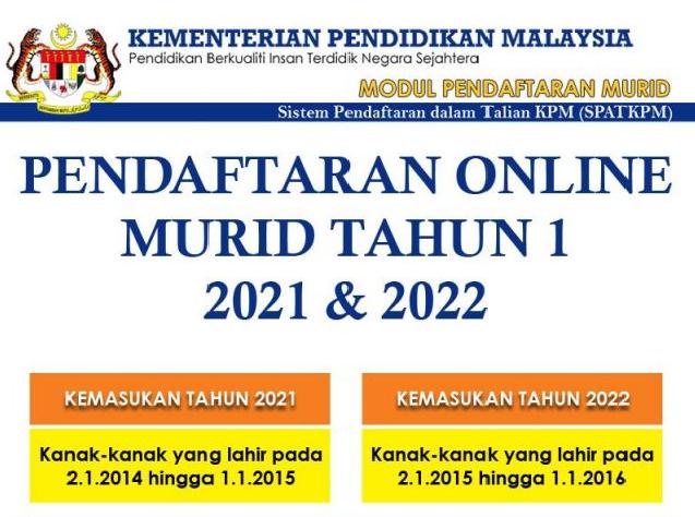 Pendaftaran Pelajar Sekolah Tahun 1 Online Sesi 2021 2022 My