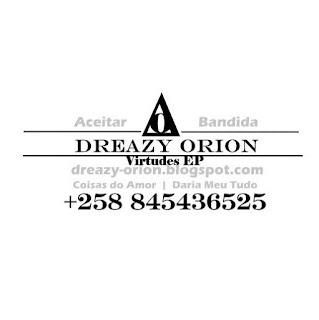Dreazy Orion - Daria Meu Tudo