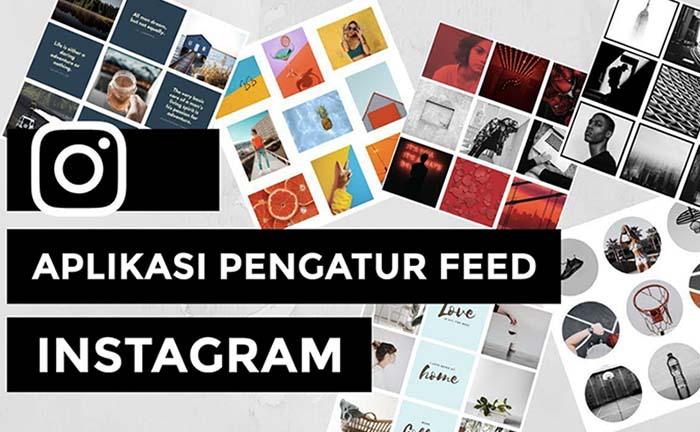 Aplikasi untuk Mengatur Feed Instagram